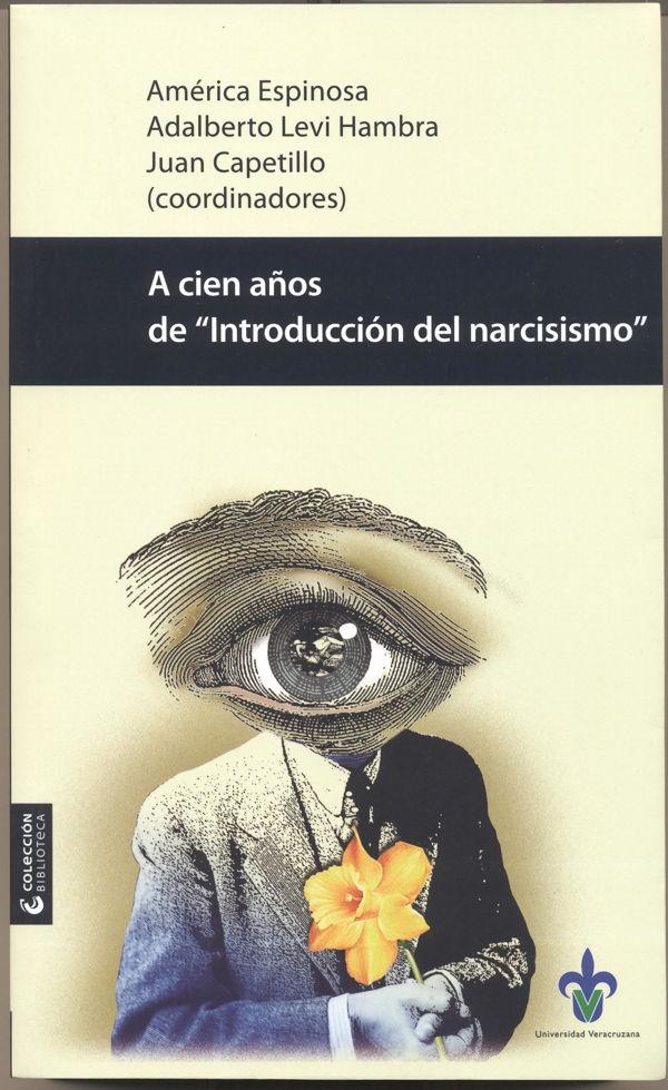 """A cien años de 'Introducción al narcisismo"""""""
